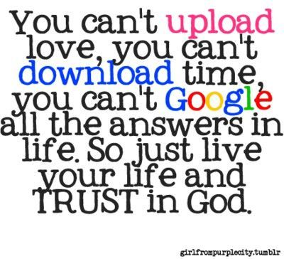 just live life and trust GodQuotes On Trust In God