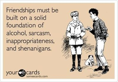 Ecards Funny Friendship