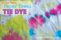Art for kids: tie dye paper towels
