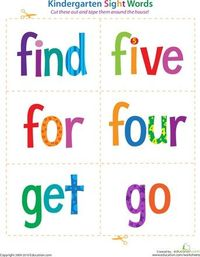 Print Kindergarten Sight Words and tons more.