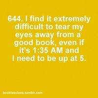 Happens ALL the time. as a matter of fact it happened to me last night, but I had to be up at 4...
