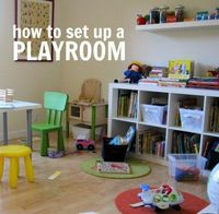 Playroom - a lot of this seems obvious, but it's good to remember.
